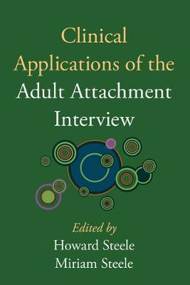 Clinical Applications of the Adult Attachment Interview (Hardback)