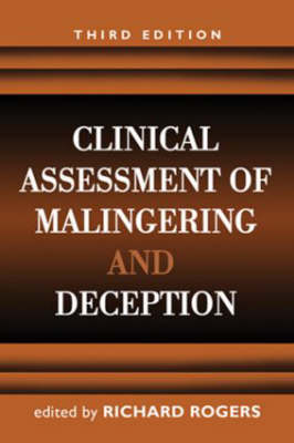 Clinical Assessment of Malingering and Deception, Third Edition (Hardback)