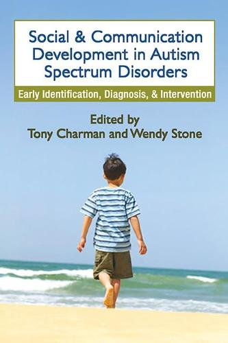 Social and Communication Development in Autism Spectrum Disorders: Early Identification, Diagnosis, and Intervention (Paperback)