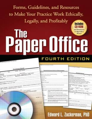 The Paper Office: Forms, Guidelines, and Resources to Make Your Practice Work Ethically, Legally, and Profitably (Paperback)