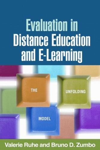Evaluation in Distance Education and E-Learning: The Unfolding Model (Paperback)