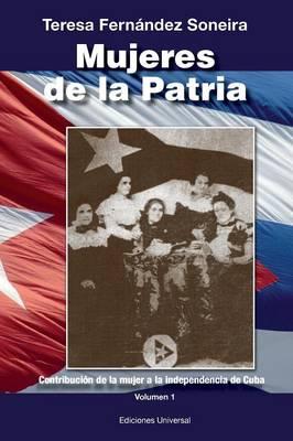 Mujeres de La Patria (Paperback)