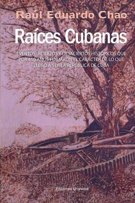 Raices Cubanas (Paperback)