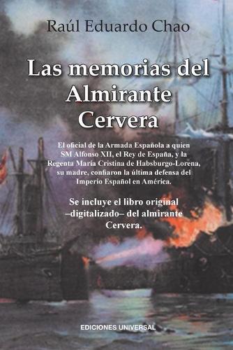 Las Memorias del Almirante Cervera (Paperback)