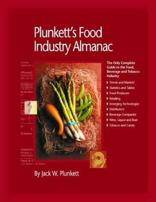 Plunkett's Food Industry Almanac 2010: Food Industry Market Research, Statistics, Trends & Leading Companies - Plunkett's Industry Almanacs (Paperback)