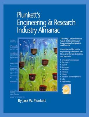 Plunkett's Engineering & Research Industry Almanac 2010: Engineering & Research Industry Market Research, Statistics, Trends & Leading Companies - Plunkett's Industry Almanacs (Paperback)