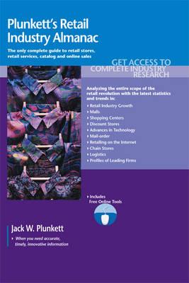 Plunkett's Retail Industry Almanac 2011: Retail Industry Market Research, Statistics, Trends & Leading Companies (Paperback)