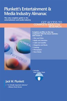 Plunkett's Entertainment & Media Industry Almanac 2011: Entertainment & Media Industry Market Research, Statistics, Trends & Leading Companies (Paperback)