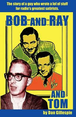 Bob and Ray. and Tom (Paperback)