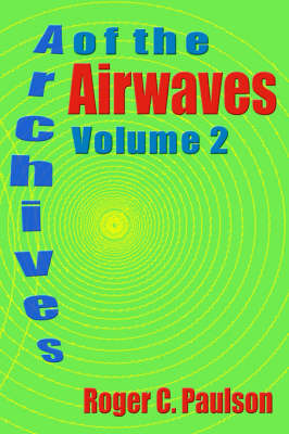 Archives of the Airwaves Vol. 2 (Paperback)