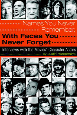 Names You Never Remember, with Faces You Never Forget (Paperback)
