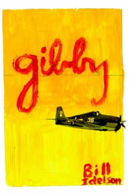 Gibby: A World War 2 Story (Paperback)
