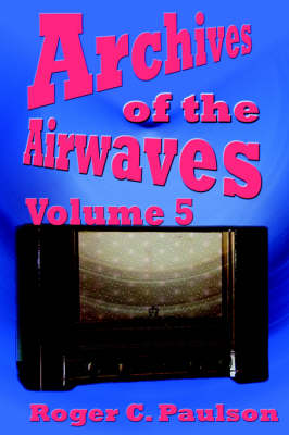 Archives of the Airwaves Vol. 5 (Paperback)