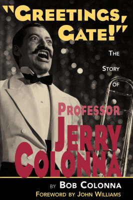 The Story of Professor Jerry Colonna (Paperback)