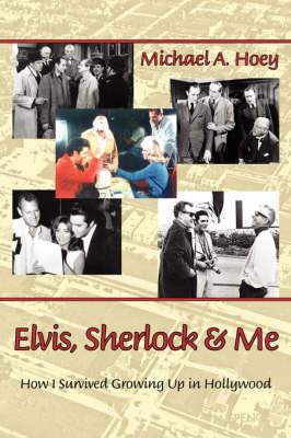 Elvis, Sherlock & Me (Paperback)