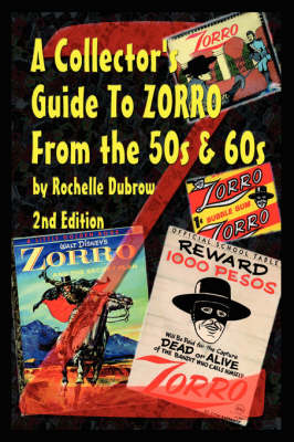 A Guide to Zorro Collectibles (Paperback)
