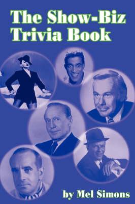 The Show-Biz Trivia Book (Paperback)