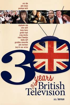 30 Years of British Television (Paperback)