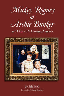 Mickey Rooney as Archie Bunker (Paperback)