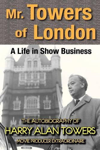 Mr. Towers of London: A Life in Show Business (Paperback)