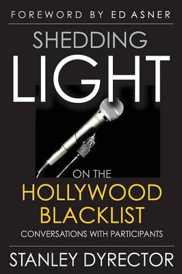 Shedding Light on the Hollywood Blacklist: Conversations with Participants (Paperback)