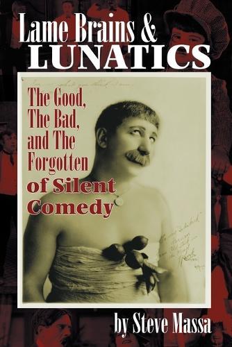 Lame Brains and Lunatics (Paperback)