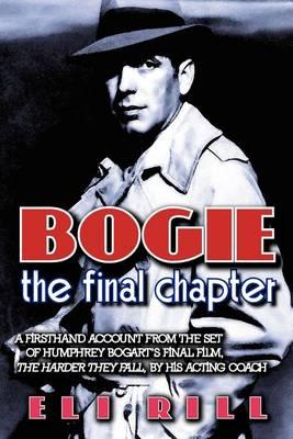 Bogie: The Final Chapter (Paperback)