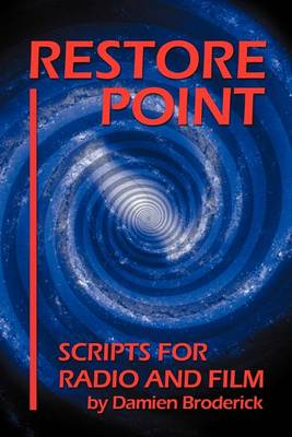 Restore Point: Scripts for Radio and Film (Paperback)