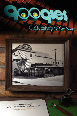 Googies, Coffee Shop to the Stars Vol. 2 (Paperback)