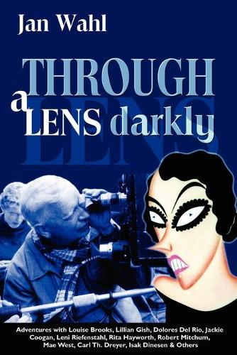 Through a Lens Darkly (Paperback)