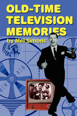 Old-Time Television Memories (Paperback)