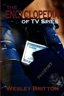 The Encyclopedia of TV Spies (Paperback)