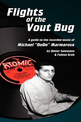 Flights of the Vout Bug (Paperback)