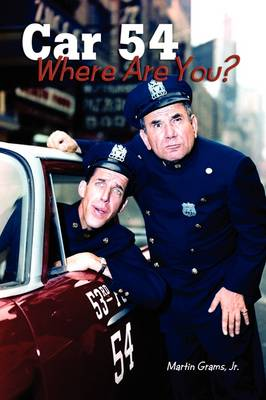 Car 54 Where Are You? (Paperback)