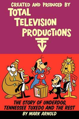 Created and Produced by Total Television Productions (Paperback)