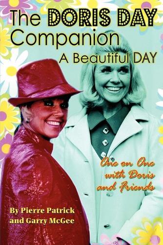 The Doris Day Companion: A Beautiful Day (Paperback)