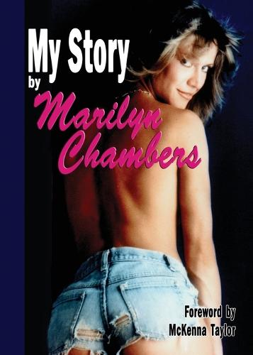 My Story by Marilyn Chambers (Paperback)