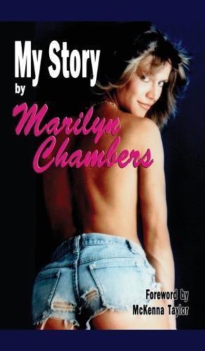 My Story by Marilyn Chambers (Hardback) (Hardback)