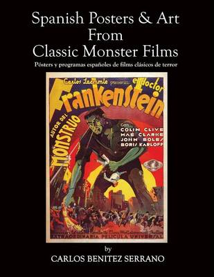 Spanish Posters and Art from Classic Monster Films (Paperback)
