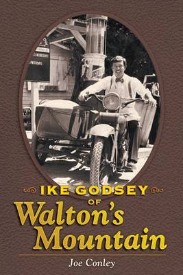 Ike Godsey of Walton's Mountain (Paperback)