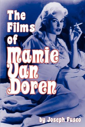The Films of Mamie Van Doren (Paperback)