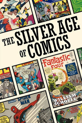 The Silver Age of Comics (Paperback)