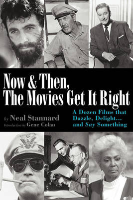 Now and Then, the Movies Get It Right (Paperback)