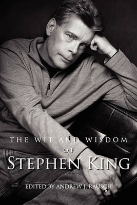 The Wit and Wisdom of Stephen King (Paperback)