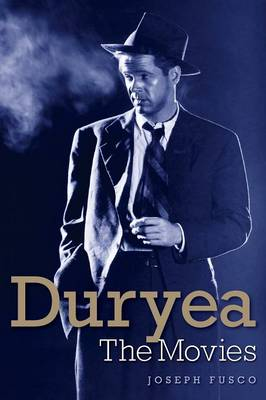 Dan Duryea: The Movies (Paperback)