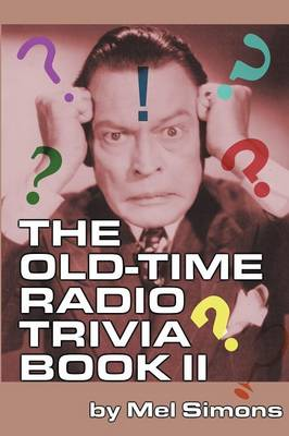 The Old-Time Radio Trivia Book II (Paperback)