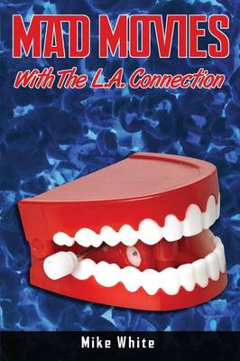 Mad Movies with the La Connection (Paperback)