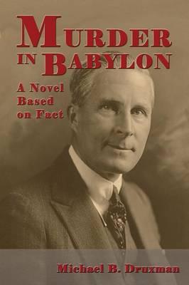 Murder in Babylon: A Novel Based on Fact (Paperback)