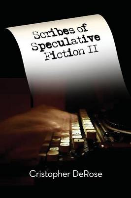 Scribes of Speculative Fiction II (Paperback)