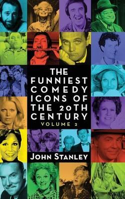 The Funniest Comedy Icons of the 20th Century, Volume 2 (Hardback) (Hardback)
